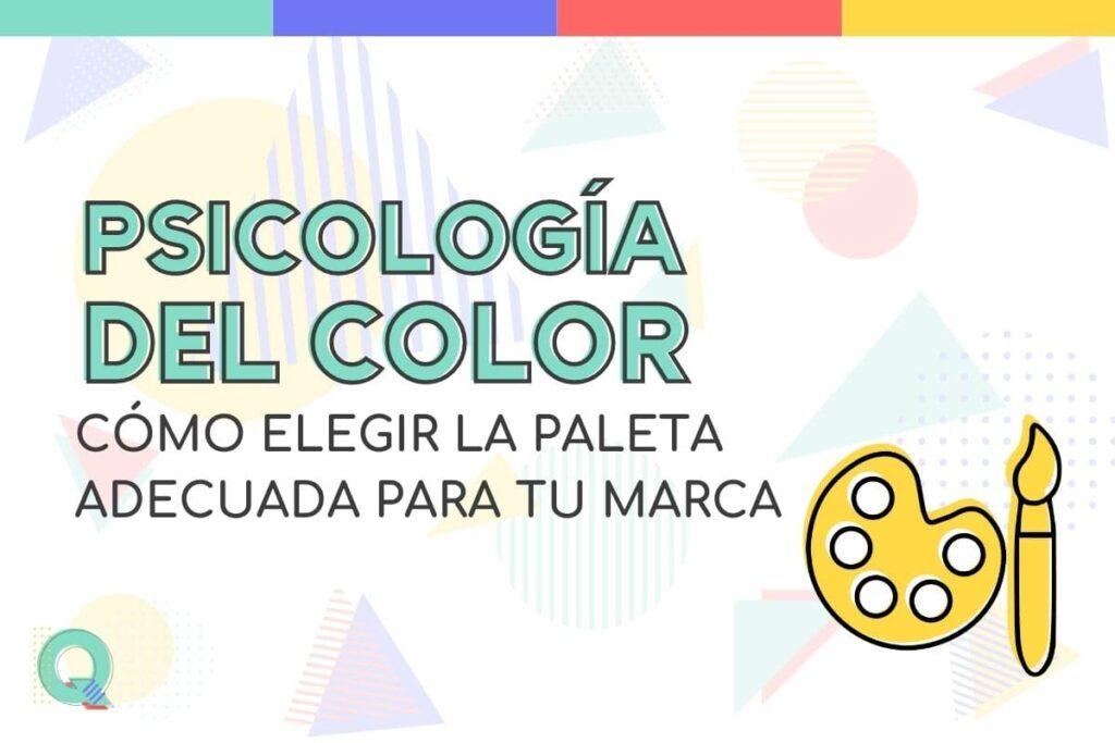 Cómo elegir la paleta de colores de mi marca
