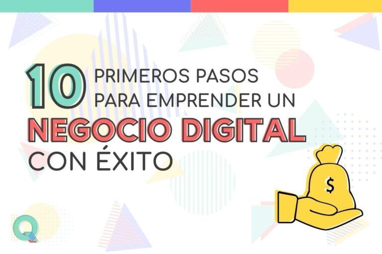 Los 10 primeros pasos para emprender un negocio digital