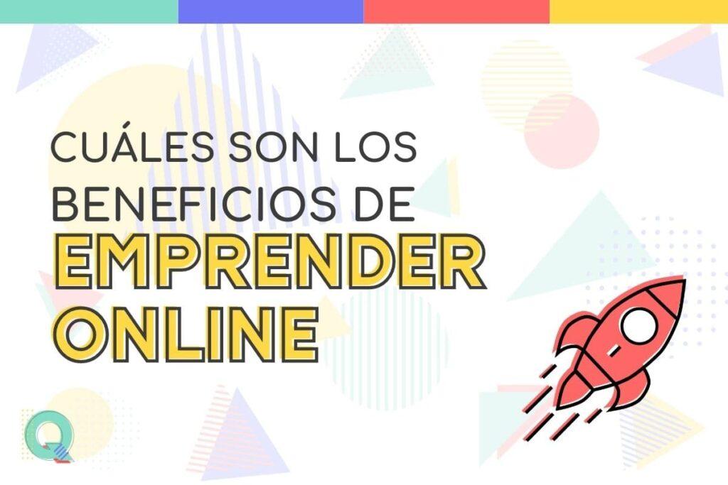 Ventajas de emprender online