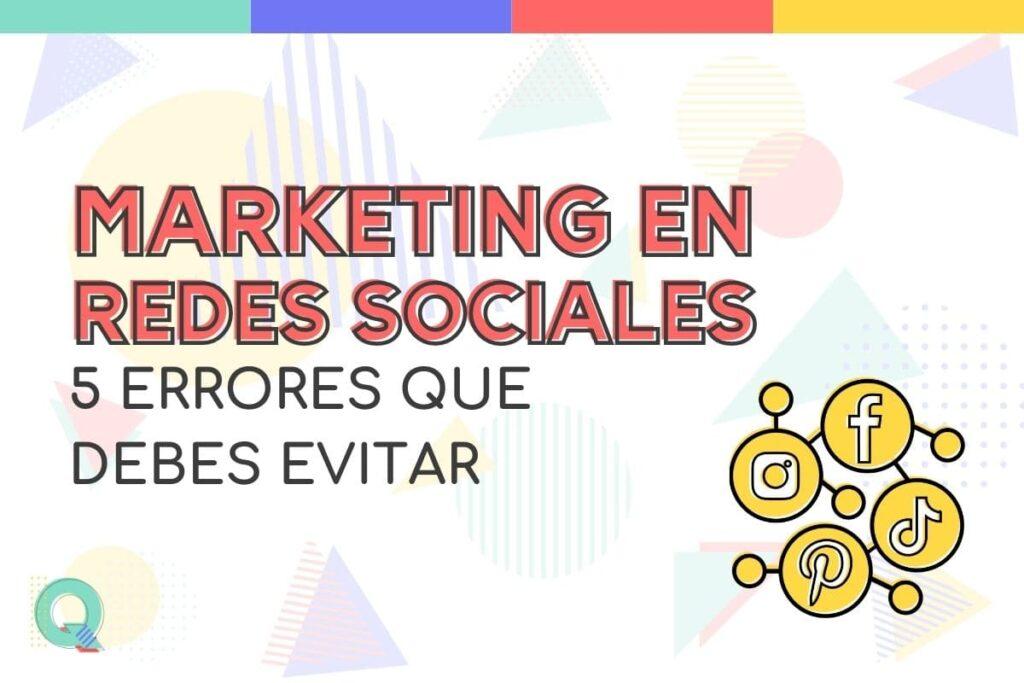 Errores al crear una estrategia de marketing en redes sociales
