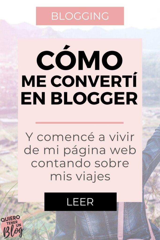 Cómo me convertí en blogger y comencé a vivir de mi web