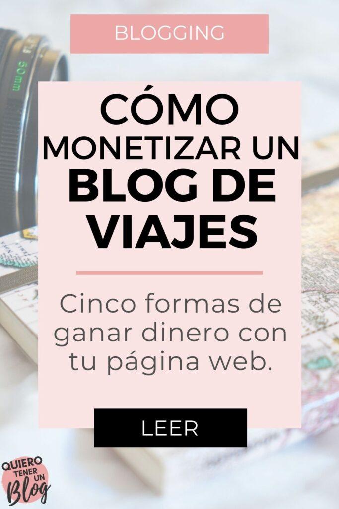 Cómo monetizar un blog de viajes