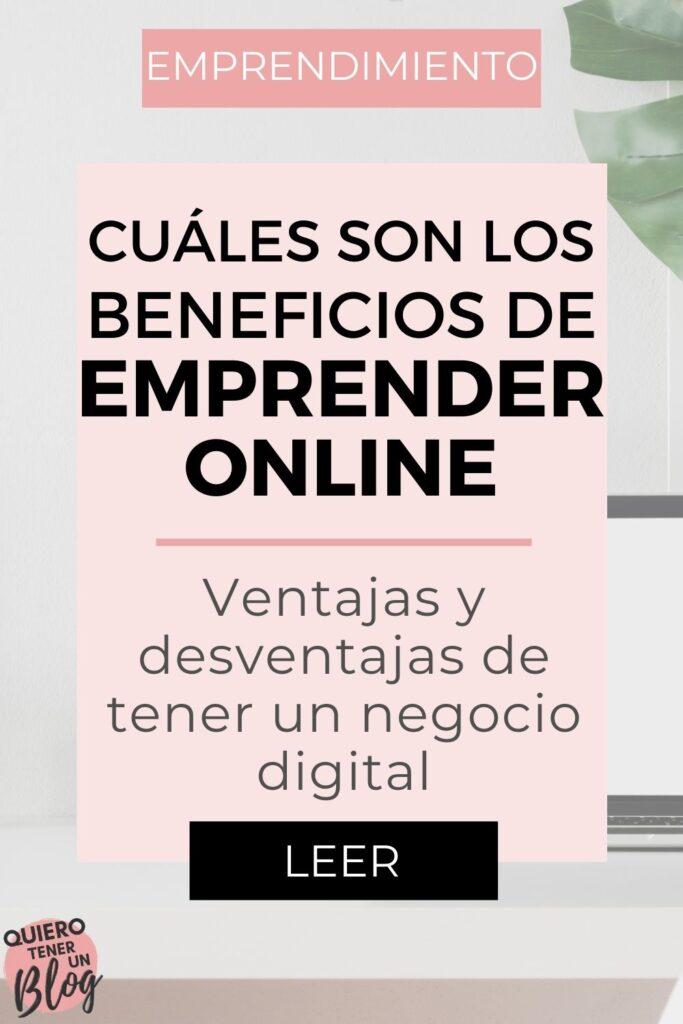 Cuáles son los beneficios de emprender online
