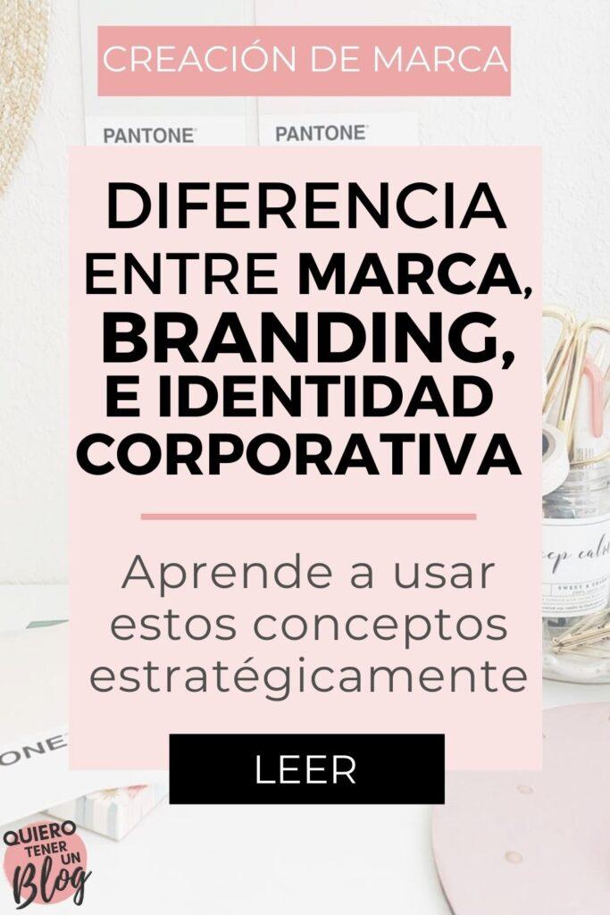 Qué diferencia hay entre marca, branding e identidad corporativa