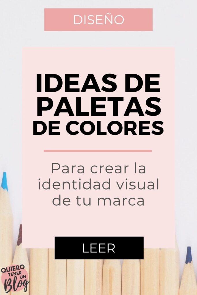 Ideas de paletas de colores para crear la identidad visual de tu marca