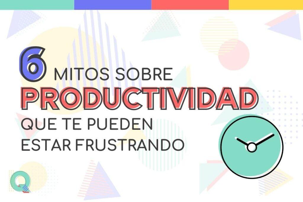 Mitos sobre productividad