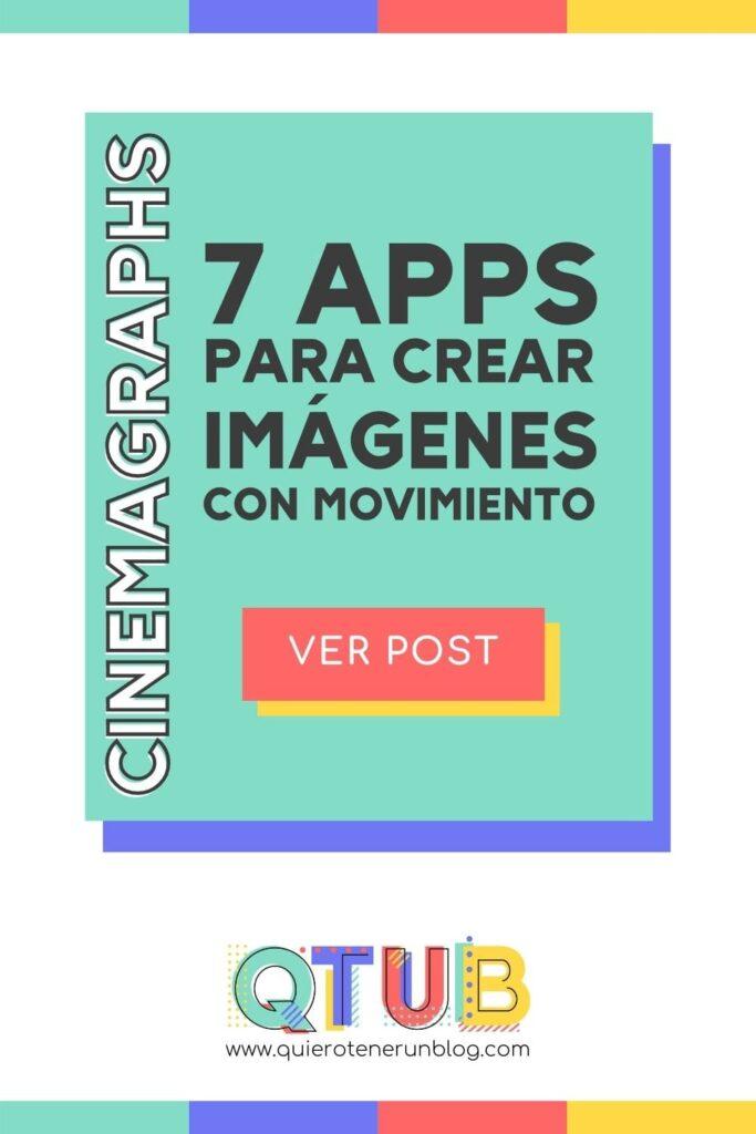 CINEMAGRAPH - 7 APPS PARA CREAR IMAGENES CON MOVIMIENTO